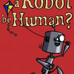 Can a robot be human - cover